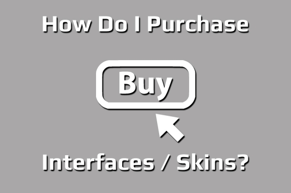 Buying Skins / Interfaces