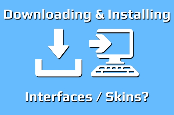 Downloading & Installing Your New Interface